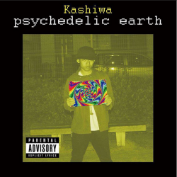 psychedelic earth - kashiwa